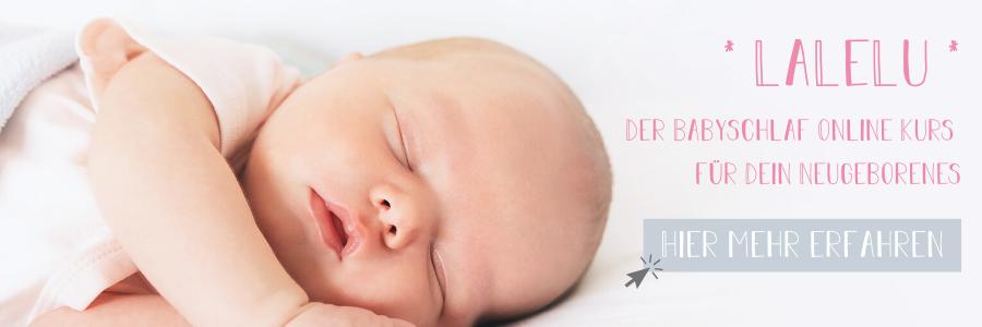 LaLeLu Babyschlaf Online Kurs fuer Dein Neugeborenes - 0-3 Monate
