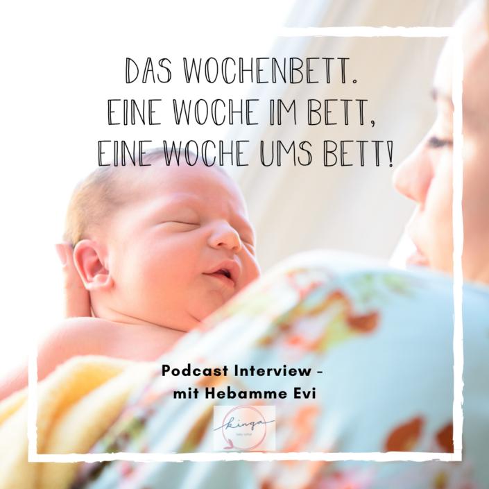 Das Wochenbett - Interview mit Hebamme Evi