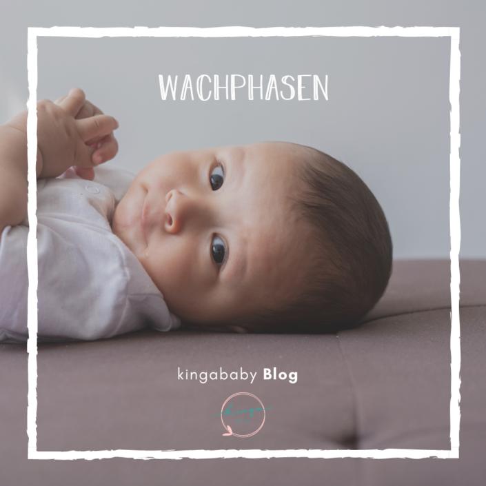 Wachphasen Baby KingaBaby